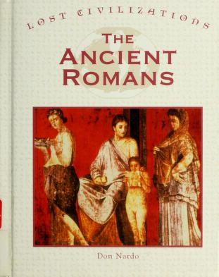 Cover of: The ancient Romans | Don Nardo