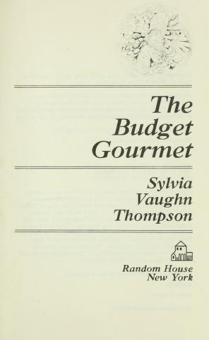 Cover of: The budget gourmet | Sylvia Vaughn Sheekman Thompson
