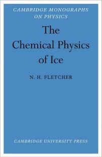 Cover of: The chemical physics of ice |  Neville H. Fletcher