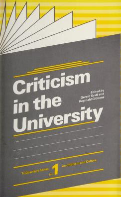Cover of: Criticism in the University | Gerald Graff
