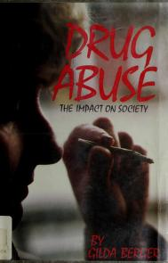 Cover of: Drug abuse by Gilda Berger