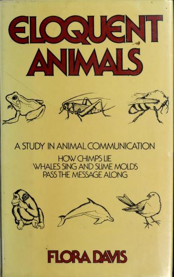 Cover of: Eloquent animals   Flora Davis