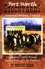 Cover of: The Fort Worth Stockyards national historic district
