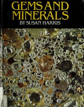 Cover of: Gems and minerals | Susan Harris