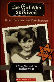 Cover of: The girl who survived   Bronia Brandman