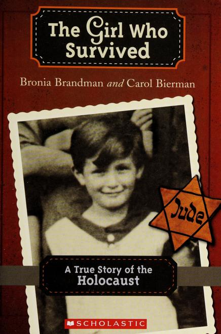 The girl who survived by Bronia Brandman
