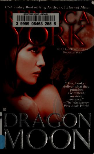 Cover of: Dragon moon | Rebecca York