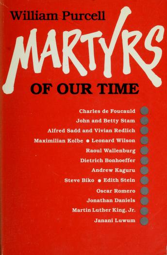 Cover of: Martyrs of our time | Purcell, William.