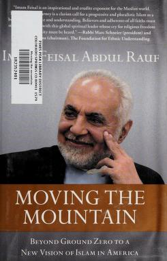 Cover of: Moving the mountain | Feisal Abdul Rauf
