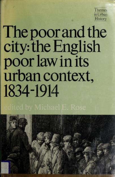 The Poor and the city by edited by Michael E. Rose.