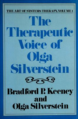Cover of: The therapeutic voice of Olga Silverstein | Bradford P. Keeney