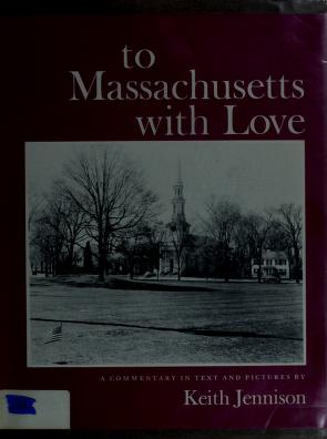 Cover of: To Massachusetts with love | Keith Warren Jennison