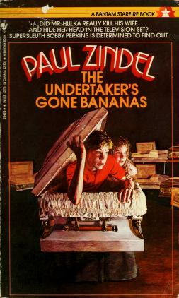 Cover of: The Undertaker's Gone Bananas | Paul Zindel